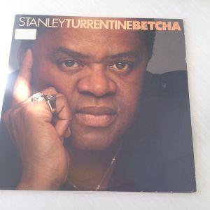 Stanley Turrentine Betcha - Δίσκος Βινυλίου 1979