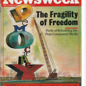Newsweek 1992 The Fragility of Freedom, WHERE'S THE FOOD? Russian's Distridution