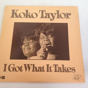 Koko Taylor - I Got What It Takes (LP, Album) Δίσκος Βινυλίου