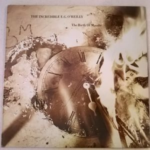 Vinyl LP ( 1 ) - The Incredible E.G. O'Reilly - The Birth Of Maudie