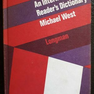 An International Reader's Dictionary - Published by Essex, Longman Group Ltd (1972)  By Michael West