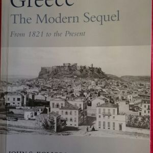 Greece: The Modern Sequel, from 1831 to the Present