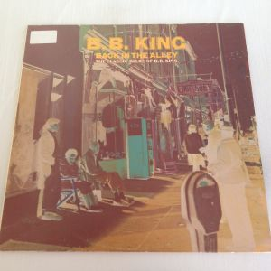 """B.B. King: Back in the Alley (33 RPM -Size: 12"""") Δίσκος Βινυλίου 1973"""