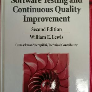Software Testing and Continuous Quality Improvement 2rd Edition
