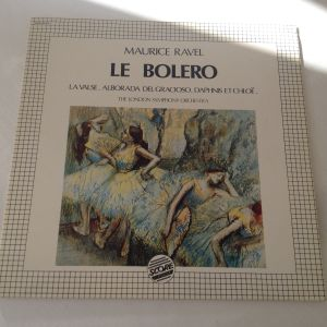 Le Bolero... Maurice Ravel The London Symphony Orchestra - Δίσκος Βινυλίου 1981